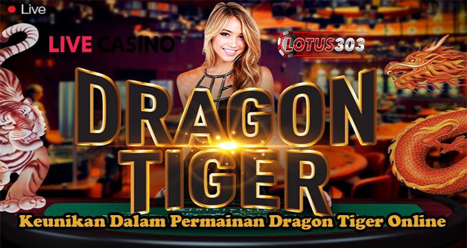 Keunikan Dalam Permainan Dragon Tiger Online